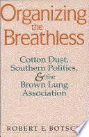 Organizing The Breathless
