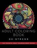 Adult Coloring Book  De Stress