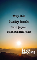 May this Lucky Book Brings You Success and Luck Book