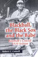 Blackball  the Black Sox  and the Babe Book