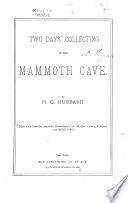 Two Days  Collecting in the Mammoth Cave