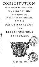 Constitution du 8 septembre 1713, en latin et en français avec des observations sur les propositions censurées