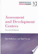 """Assessment and Development Centres"" by Iain Ballantyne, Nigel Povah"