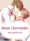 Boss  I Surrender