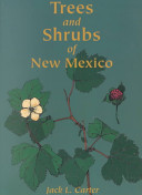 Trees and Shrubs of New Mexico