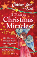 Chicken Soup for the Soul  A Book of Christmas Miracles