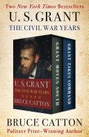 U. S. Grant: The Civil War Years Book