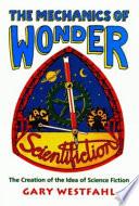 The Mechanics of Wonder