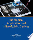 Biomedical Applications of Microfluidic Devices Book