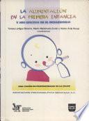 La Alimentación en la Primera Infancia y Sus Efectos en el Desarrollo