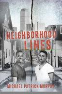 Neighborhood Lines