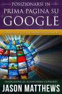 Posizionarsi in Prima Pagina su Google - Consigli SEO per il Marketing Online