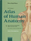 Wolf-Heidegger's Atlas of Human Anatomy: Systemic anatomy, body wall, upper and lower limbs
