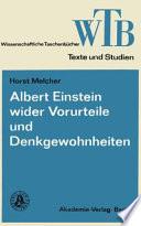Albert Einstein wider Vorurteile und Denkgewohnheiten