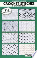 Beginner s Guide Crochet Stitches   Easy Projects Book