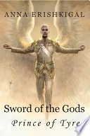 Sword Of The Gods Prince Of Tyre