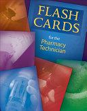 Flashcards for the Pharmacy Technician