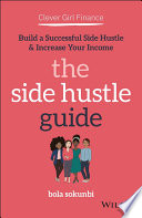 Clever Girl Finance  The Side Hustle Guide Book