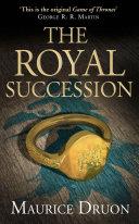 The Royal Succession (The Accursed Kings, Book 4) Pdf/ePub eBook