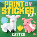 Paint by Sticker Kids  Easter Book
