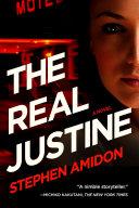 The Real Justine: A Novel Pdf/ePub eBook