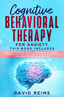 Cognitive Behavioral Therapy for Anxiety