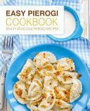 Easy Pierogi Cookbook