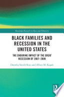 Black Families And Recession In The United States