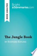 The Jungle Book By Rudyard Kipling Book Analysis
