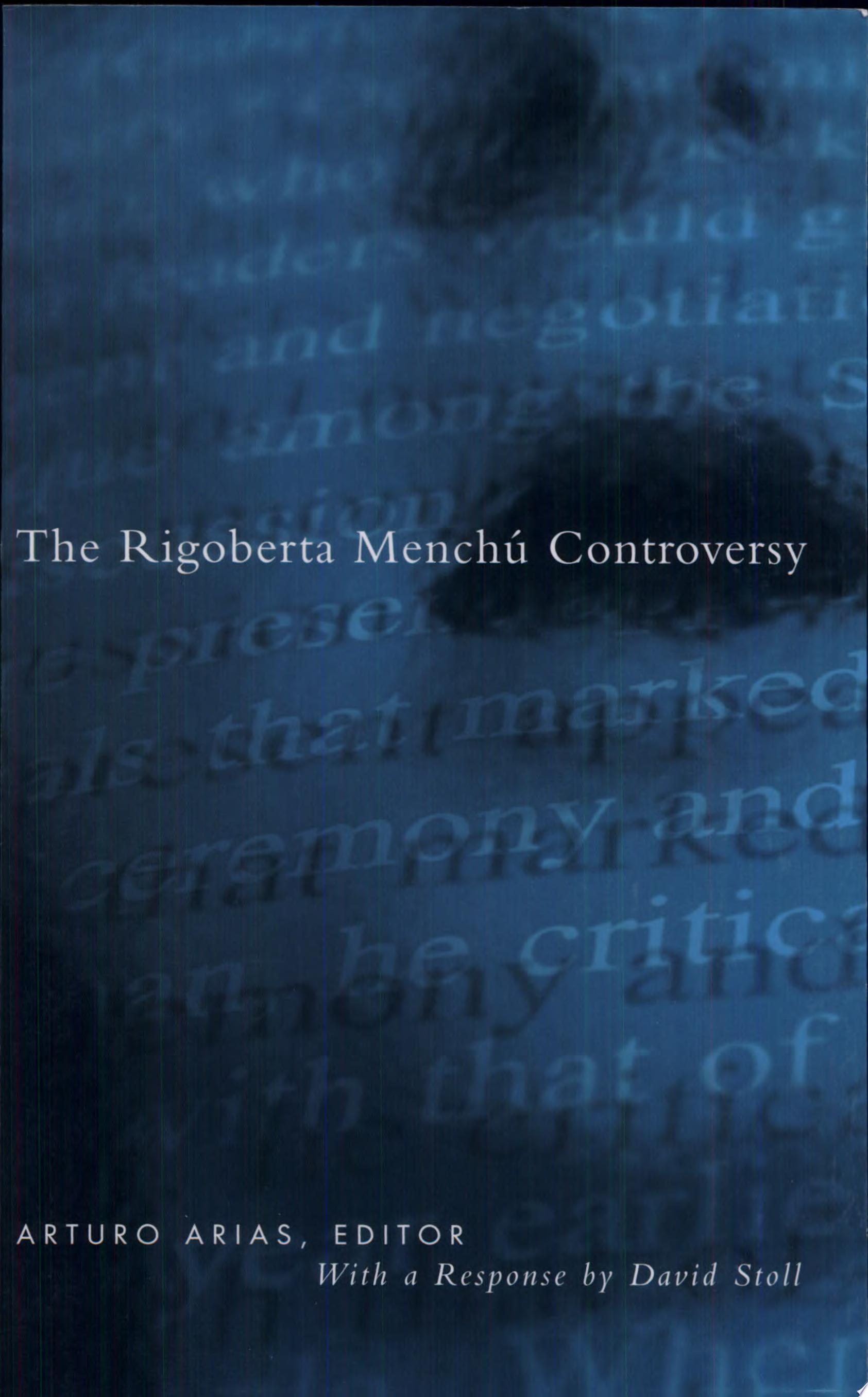 The Rigoberta Mench   Controversy