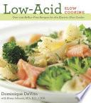 Low Acid Slow Cooking
