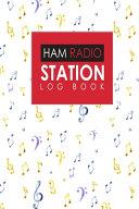Ham Radio Station Log Book
