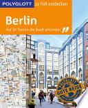 POLYGLOTT Reiseführer Berlin zu Fuß entdecken