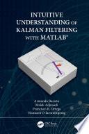 Intuitive Understanding of Kalman Filtering with MATLAB