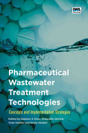 Pharmaceutical Wastewater Treatment Technologies