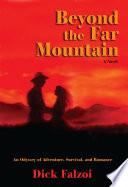 Beyond the Far Mountain