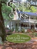 Under Live Oaks
