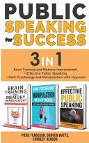 Public Speaking For Success 3 In 1