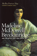 Madeline McDowell Breckinridge and the Battle for a New South Pdf/ePub eBook