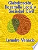 Globalización, Desarrollo Local y Sociedad Civil