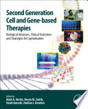 Second Generation Cell and Gene Based Therapies