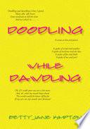 Doodling While Dawdling