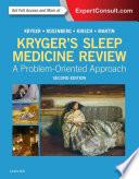 Kryger s Sleep Medicine Review E Book