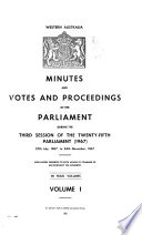 Minutes and Votes and Proceedings of the Parliament, with Papers Presented to Both Houses
