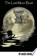 The Last Moon Boat