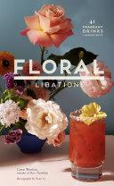 Floral Libations