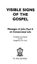 Visible Signs of the Gospel