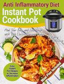 Anti Inflammatory Diet Instant Pot Cookbook