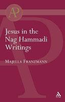 Jesus in the Nag Hammadi Writings