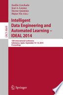 Intelligent Data Engineering and Automated Learning -- IDEAL 2014
